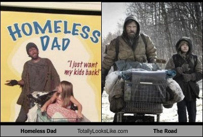 Homeless Dad Totally Looks Like The Road