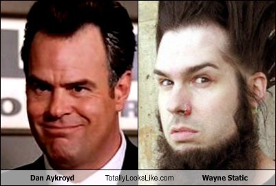 Dan Aykroyd Totally Looks Like Wayne Static