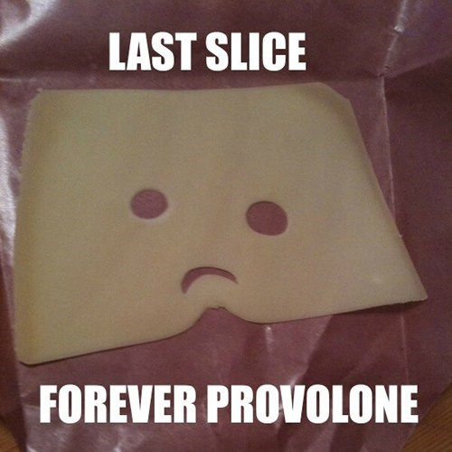 The Hardest Cheese is the Saddest