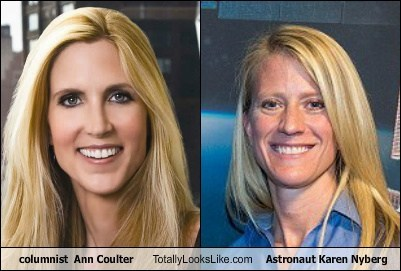 columnist  Ann Coulter Totally Looks Like Astronaut Karen Nyberg