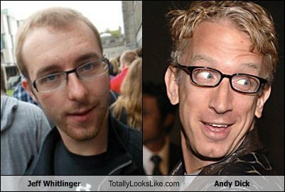 Jeff Whitlinger Totally Looks Like Andy d*ck