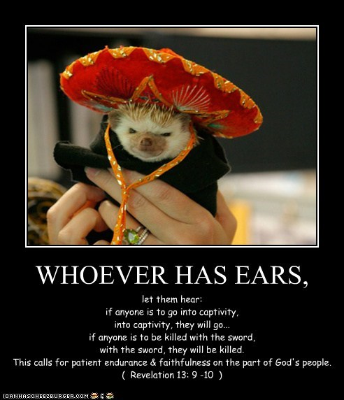 WHOEVER HAS EARS,