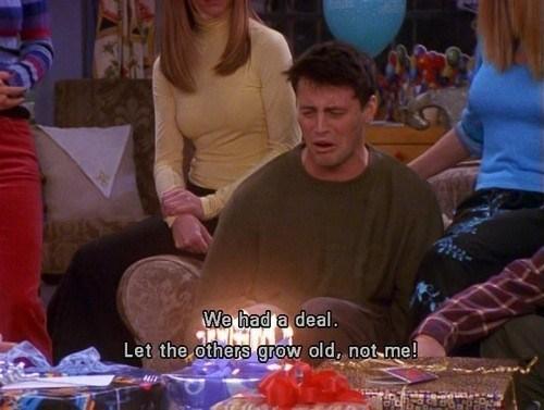 birthdays,friends,Joey