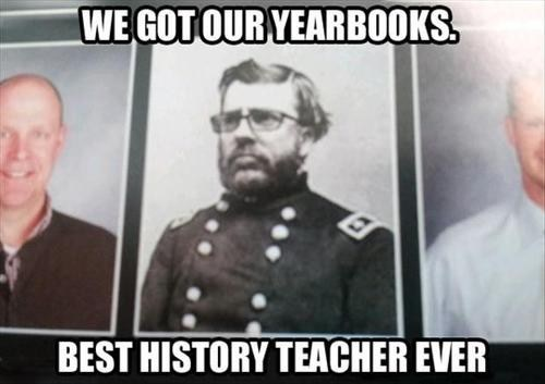 Now That's a History Teacher