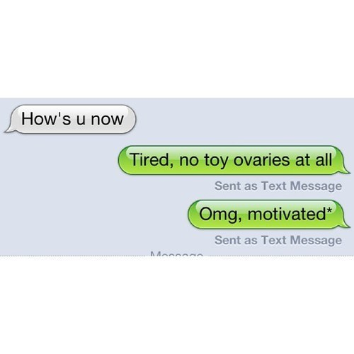 ovaries,texting,funny
