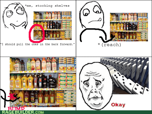 Stocking Shelves Rage!
