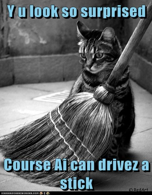 Y u look so surprised  Course Ai can drivez a stick