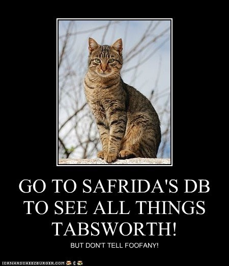 GO TO SAFRIDA'S DB TO SEE ALL THINGS TABSWORTH!