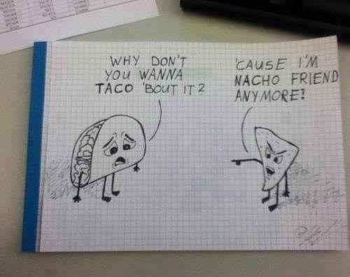 Don't Wanna Taco 'Bout It