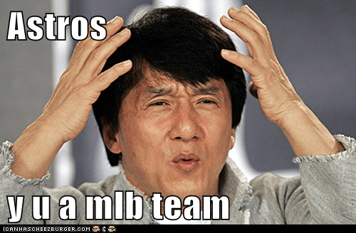 Astros  y u a mlb team