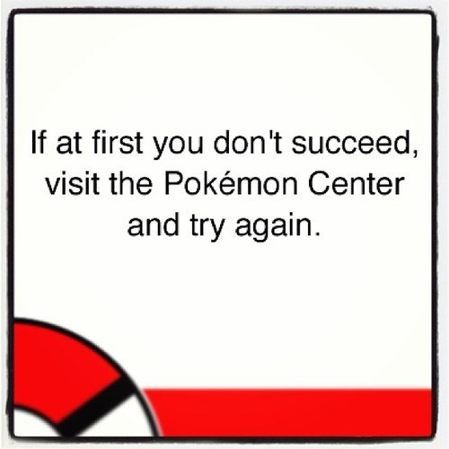 A Motto Pokemon Trainers Live By