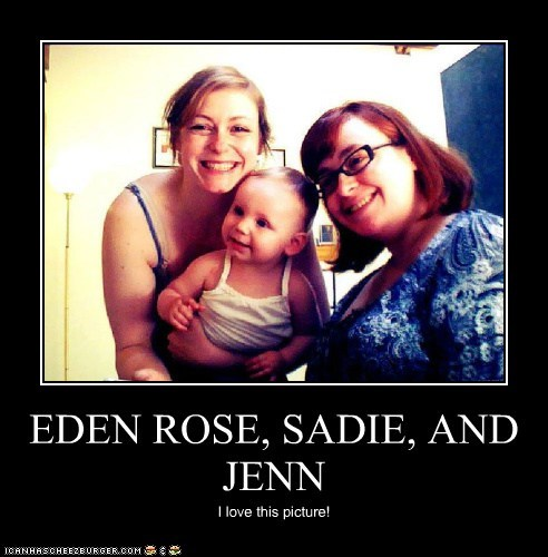 EDEN ROSE, SADIE, AND JENN