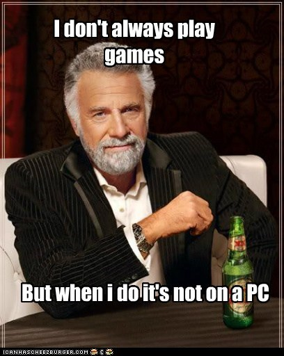 PC's are not for gaming