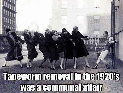 Tapeworm removal in the 1920's was a communal affair