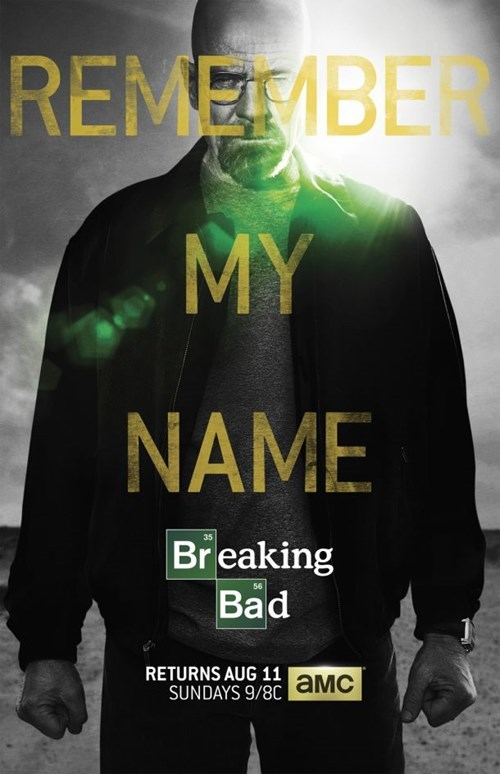 New Poster for the Final Eight Episodes of Breaking Bad Revealed!