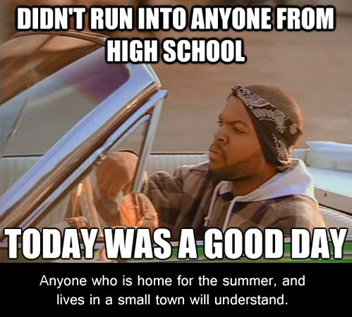 summer,today was a good day,Memes