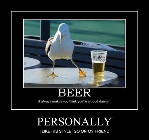 dancing,beer,birds,personally