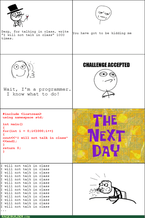 are you kidding me,programming,Challenge Accepted,punishment,chalkboard,writing code