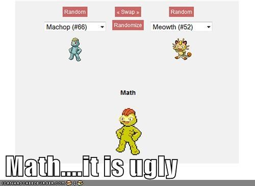 Math....it is ugly