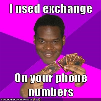 I used exchange  On your phone numbers