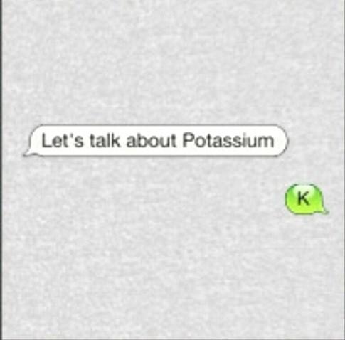 potassium,puns,funny