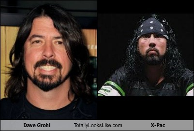 x-pac,Dave Grohl,totally looks like,funny