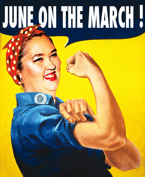 JUNE ON THE MARCH
