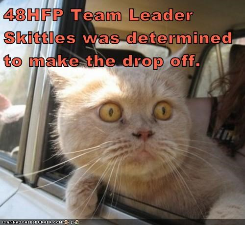 48HFP Team Leader Skittles was determined to make the drop off.