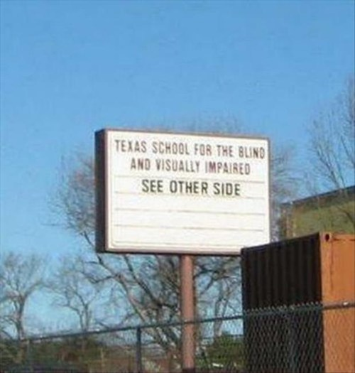 sign,school,blind,irony,funny,fail nation,g rated