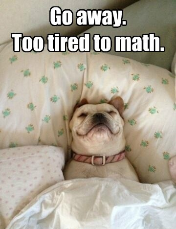 Go away. Too tired to math.