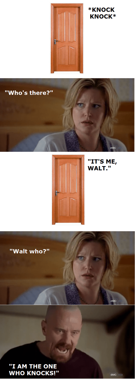 breaking bad,Walt,skyler,knock knock jokes,funny