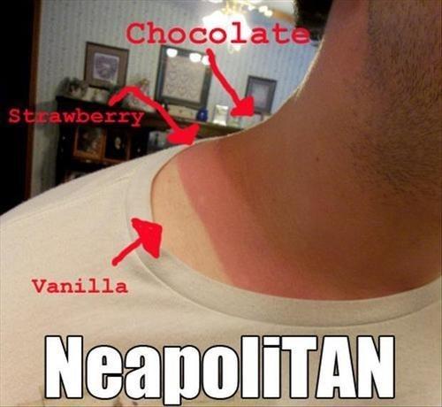 puns,tanning,sunburns,funny,neopolitan