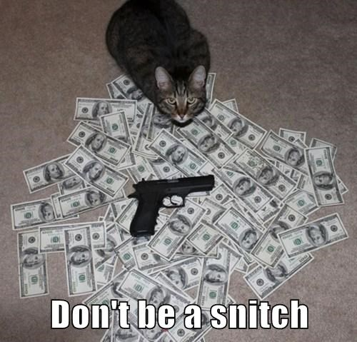 Don't be a snitch