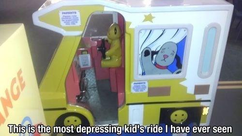 kids rides,depressing,funny