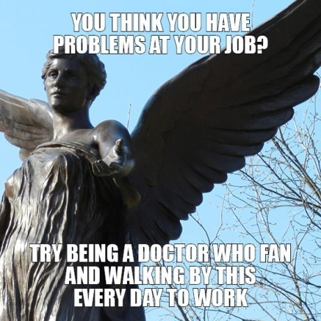 whovians,weeping angels,doctor who,monday thru friday,g rated
