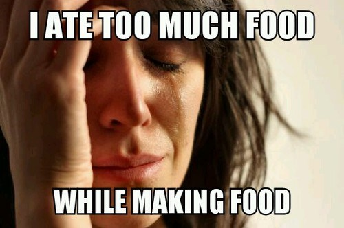 cooking,Memes,First World Problems