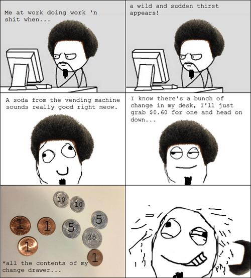 Can't I Just Write the Vending Machine an I.O.U.?