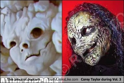 This Piece of Popcorn Totally Looks Like Corey Taylor