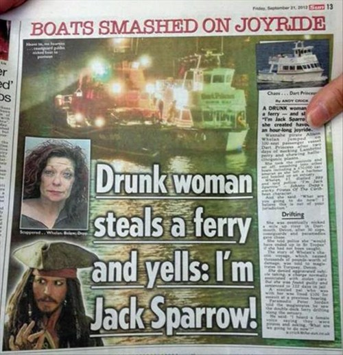 I guess today was the day they caught Captain Jack Sparrow