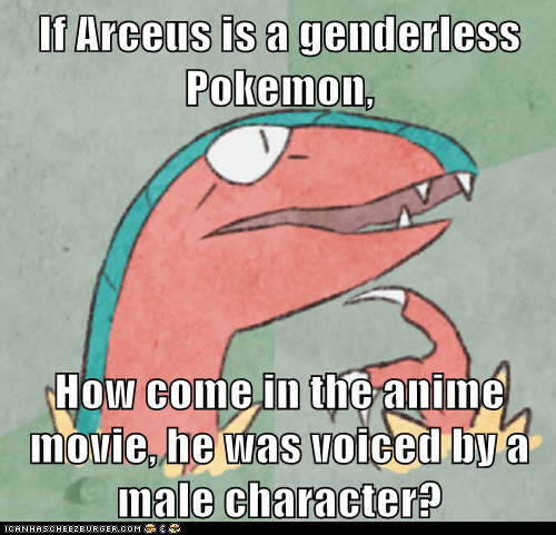If Arceus is a genderless Pokemon,  How come in the anime movie, he was voiced by a male character?