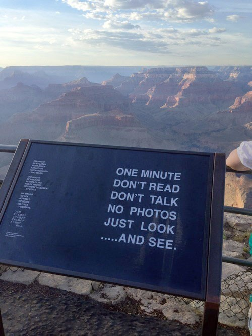 This Sign Reminds Us of the Important Part About a Trip to the Grand Canyon