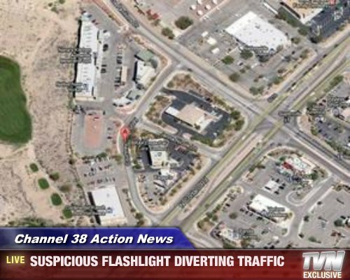 Channel 38 Action News - SUSPICIOUS FLASHLIGHT DIVERTING TRAFFIC