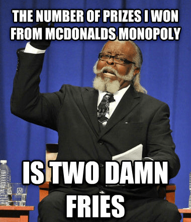 I Have More Free Medium Fries Than I Know What to Do With