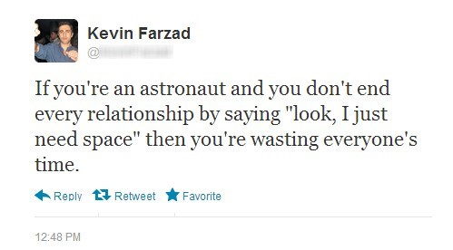relationships,astronauts,i need my space,dating,breakups,failbook,g rated