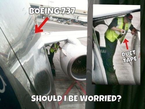 air safety,safety first,airplanes,duct tape,vacation,monday thru friday,g rated