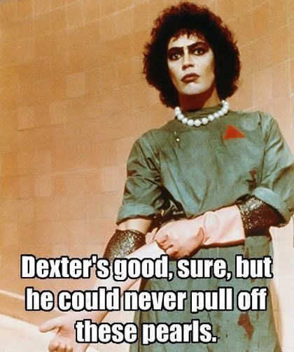 Dr. Frank N Furter, the Fashionista of Killers