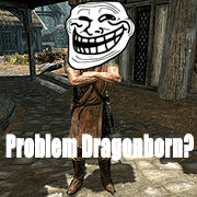Problem Dovahkiin?