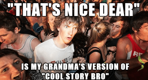 What Your Grandma is Actually Saying