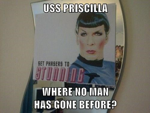 USS PRISCILLA   WHERE NO MAN                                     HAS GONE BEFORE?