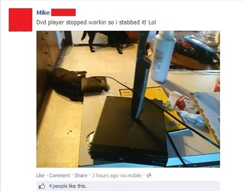 knife,facebook,dvd player,funny,there I fixed it